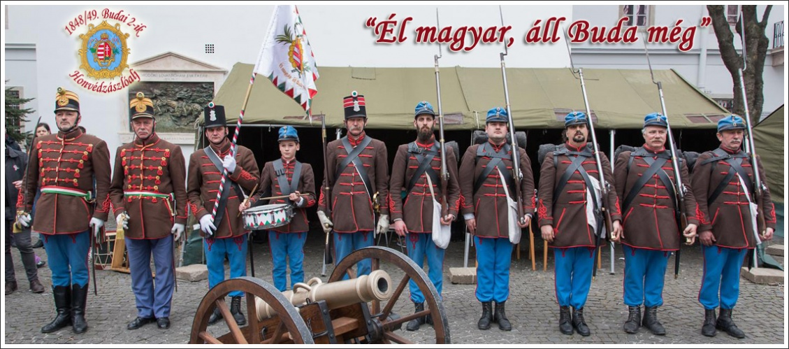 1848/49-es Szabadságharc Budai 2-ik Honvédzászlóalj és 1-ső Hatfontos Gyalogüteg